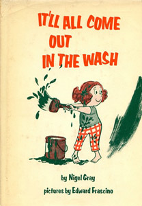It Ll All Come Out In The Wash Nigel Gray Author