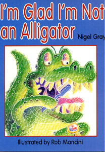 I'M GLAD I'M NOT AN ALLIGATOR cover